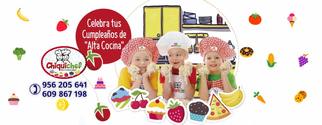 Chiquichef: Cumpleaños divertidos en Cádiz